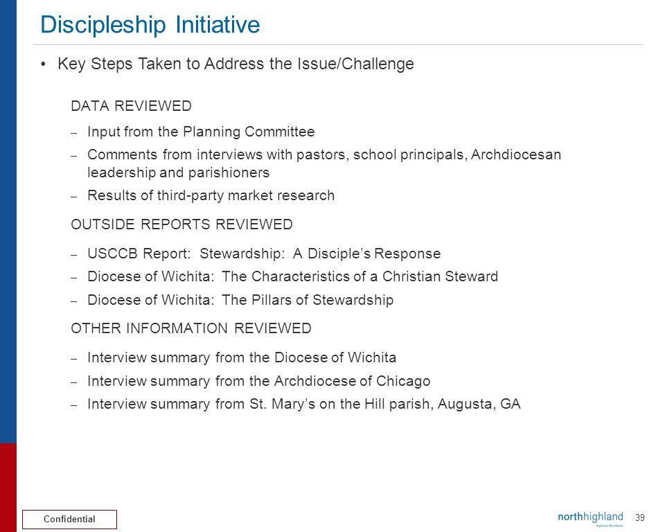 Confidential 40 Discipleship Initiative Discipleship Subcommittee Findings 1.