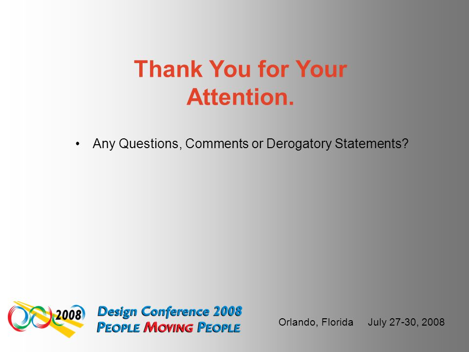 "Orlando, Florida July 27-30, 2008 ""Don't try to force CEAL into being something it is not and don't wait for the next release. USE CEAL AS IT IS. If y"