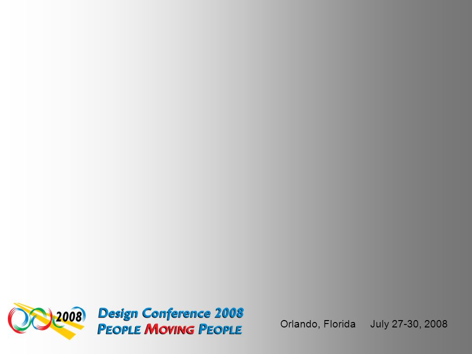 Orlando, Florida July 27-30, 2008 If you enjoyed this presentation and would like to download it or see what other random thoughts, I come up with che