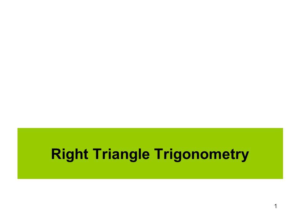 1 Right Triangle Trigonometry