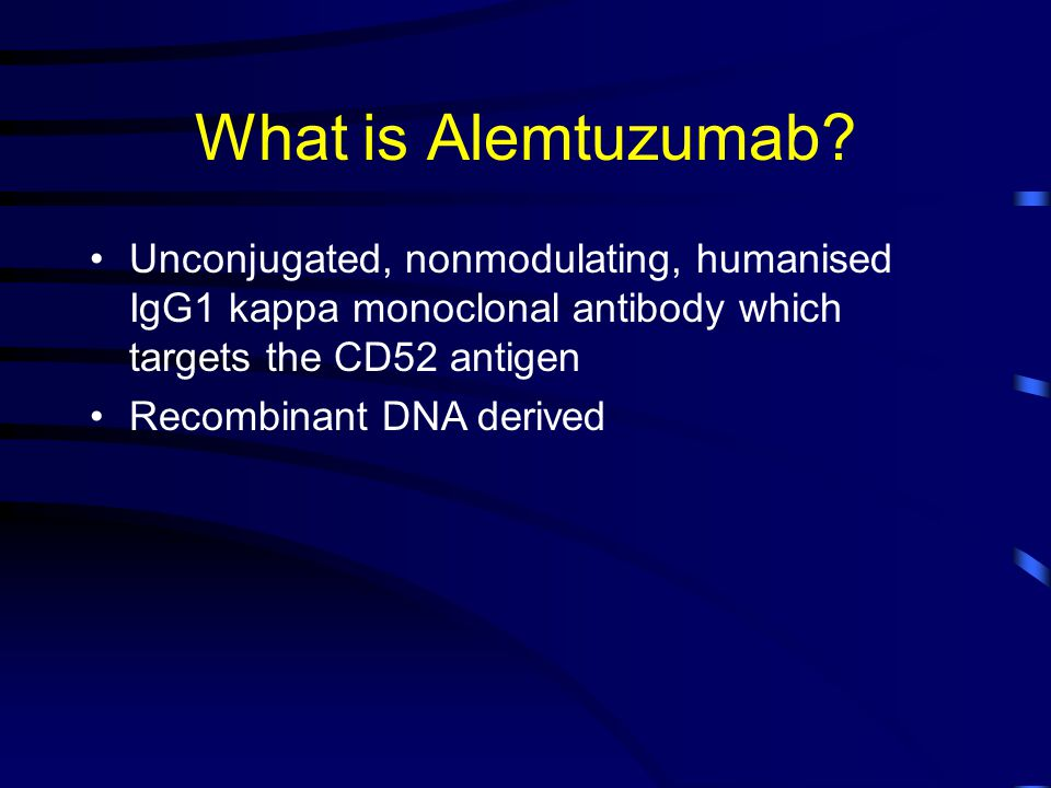 What is Alemtuzumab.