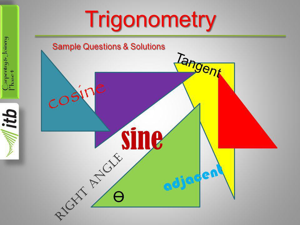 Carpentry & Joinery Phase 4 Solving Right-angle Triangles Given a section through a roof with 2 unequal pitches, calculate (a) the rise of the roof (b) the length of rafter c (c) the span b 30° b 40° c 5.42m
