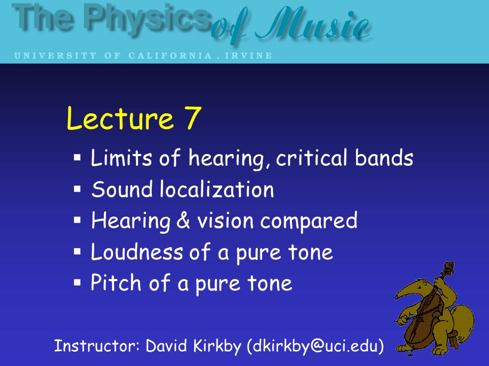 Physics of Music, Lecture 7, D.