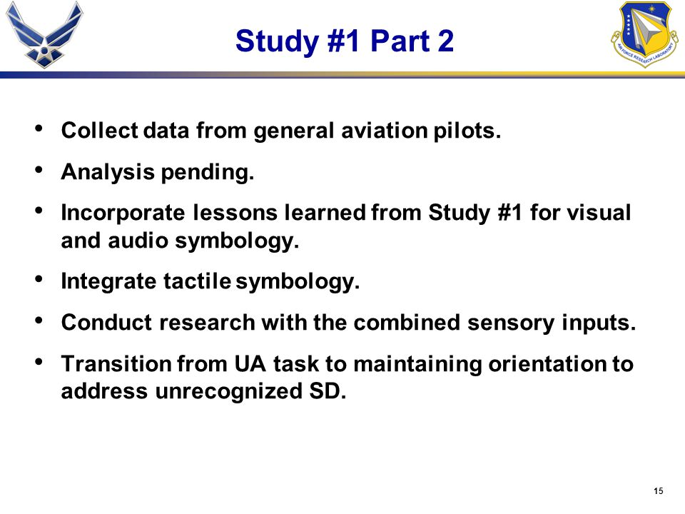 15 Study #1 Part 2 Collect data from general aviation pilots.