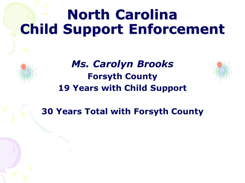 North Carolina Child Support Enforcement Mr.