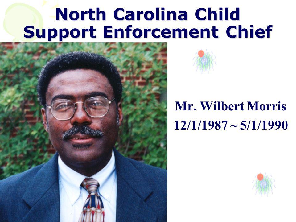 North Carolina Child Support Enforcement Chief Mrs.