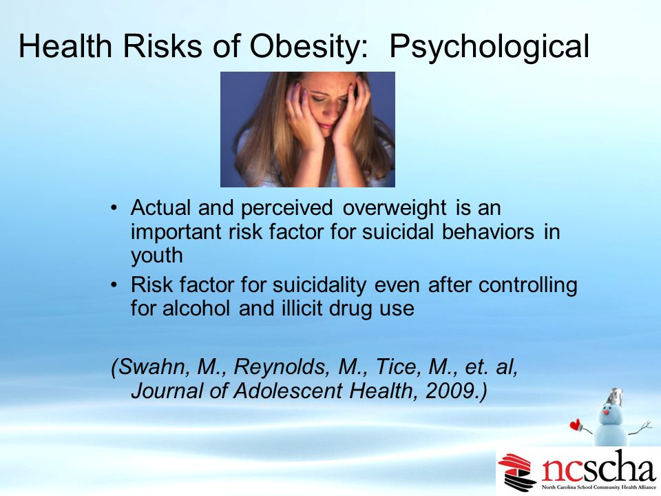 Health Risks of Obesity: Psychological Obese children and their parents rate the quality of life as similar to pediatric cancer patients.