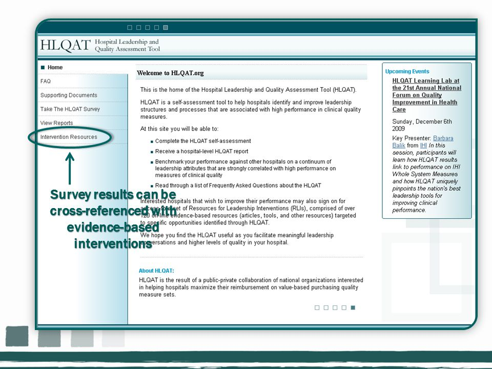 Survey results can be cross-referenced with evidence-based interventions