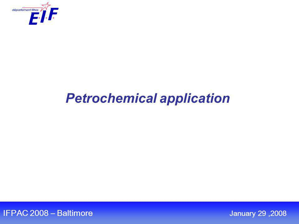 Petrochemical application IFPAC 2008 – Baltimore January 29,2008
