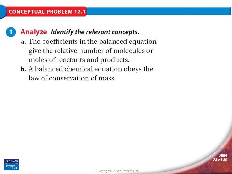 © Copyright Pearson Prentice Hall Slide 24 of 30 Conceptual Problem 12.1