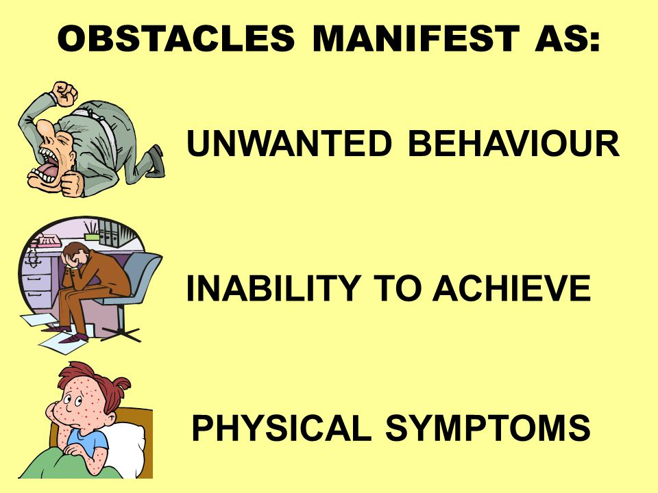 A QUIRK, SYMPTOM OR WEAKNESS IS NOT NECESSARILY AN OBSTACLE