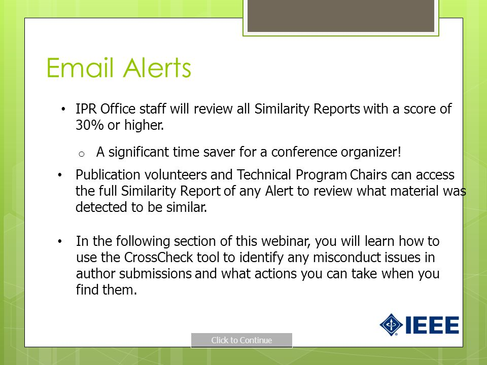 Email Alerts IPR Office staff will review all Similarity Reports with a score of 30% or higher.