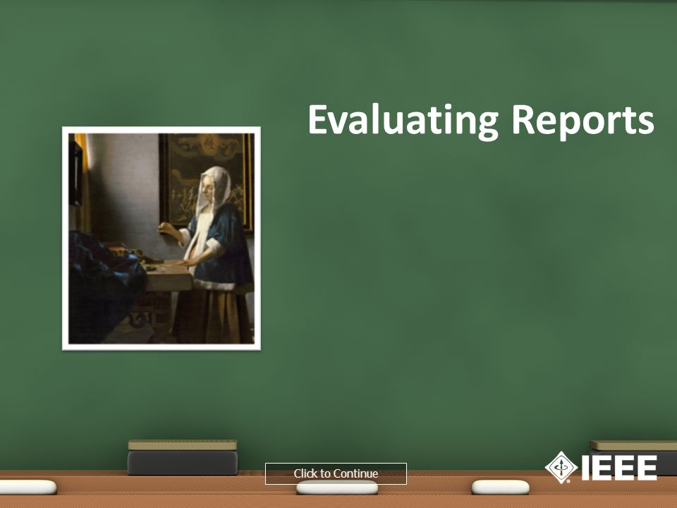 Evaluating Reports Click to Continue
