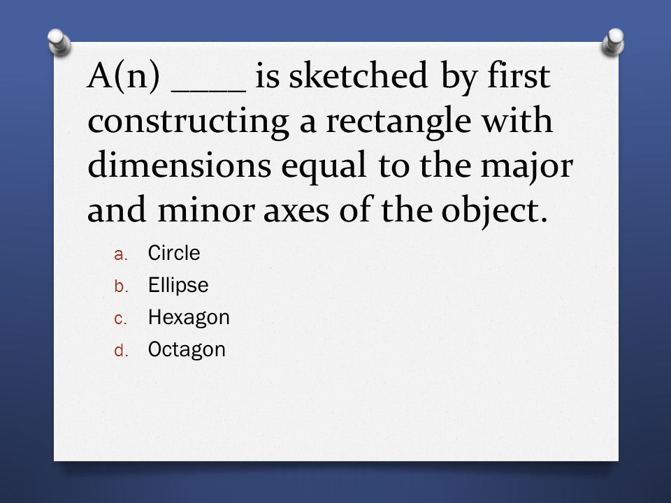 A(n) ____ is sketched by first constructing centerline axes and inclined lines at 30° and 60°.