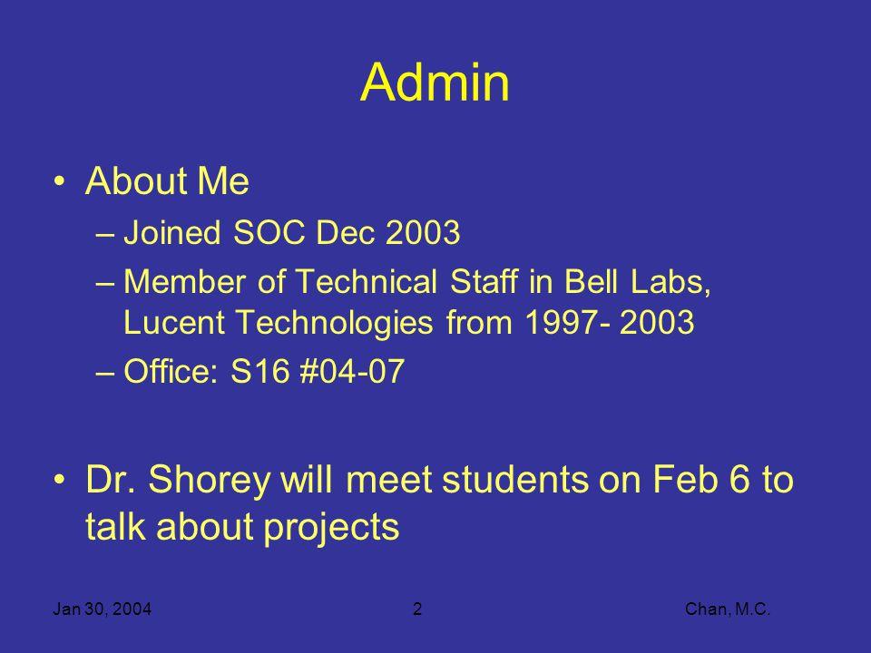 Jan 30, 20042 Chan, M.C.