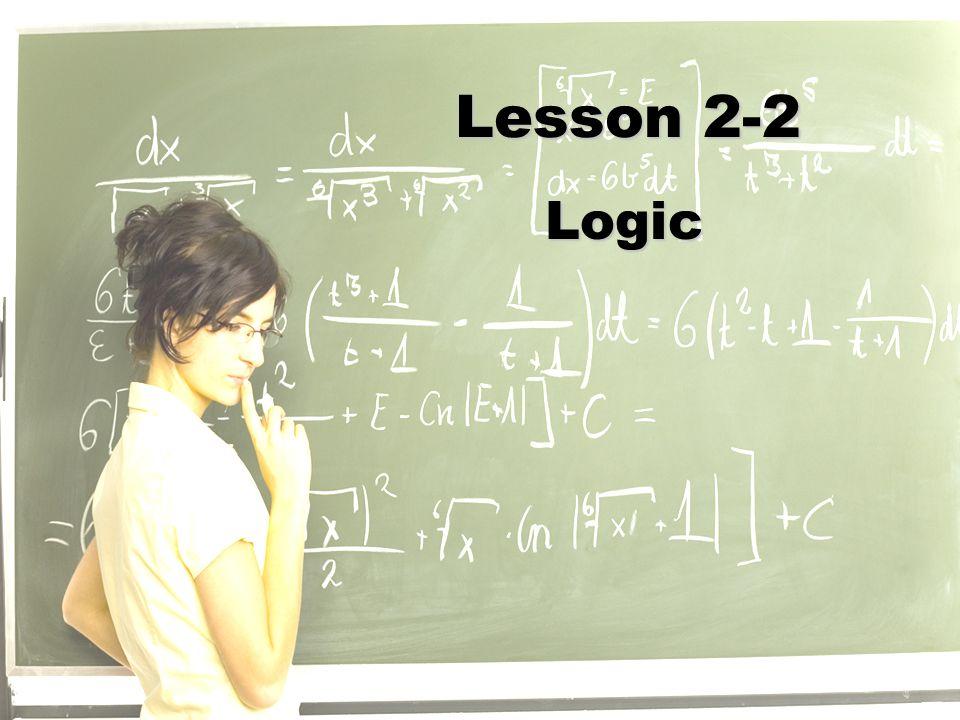 Lesson 2-2 Logic