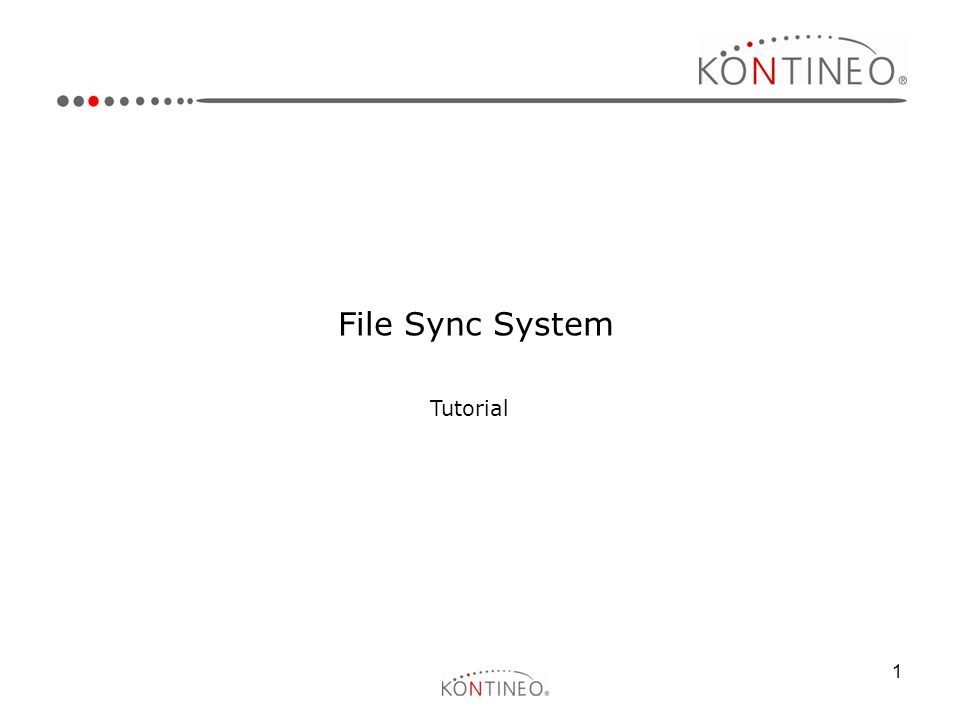 1 File Sync System Tutorial