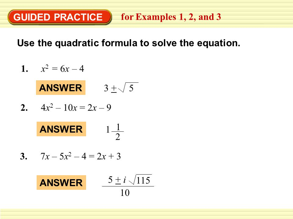 EXAMPLE 4 Use the discriminant Find the discriminant of the quadratic equation and give the number and type of solutions of the equation.
