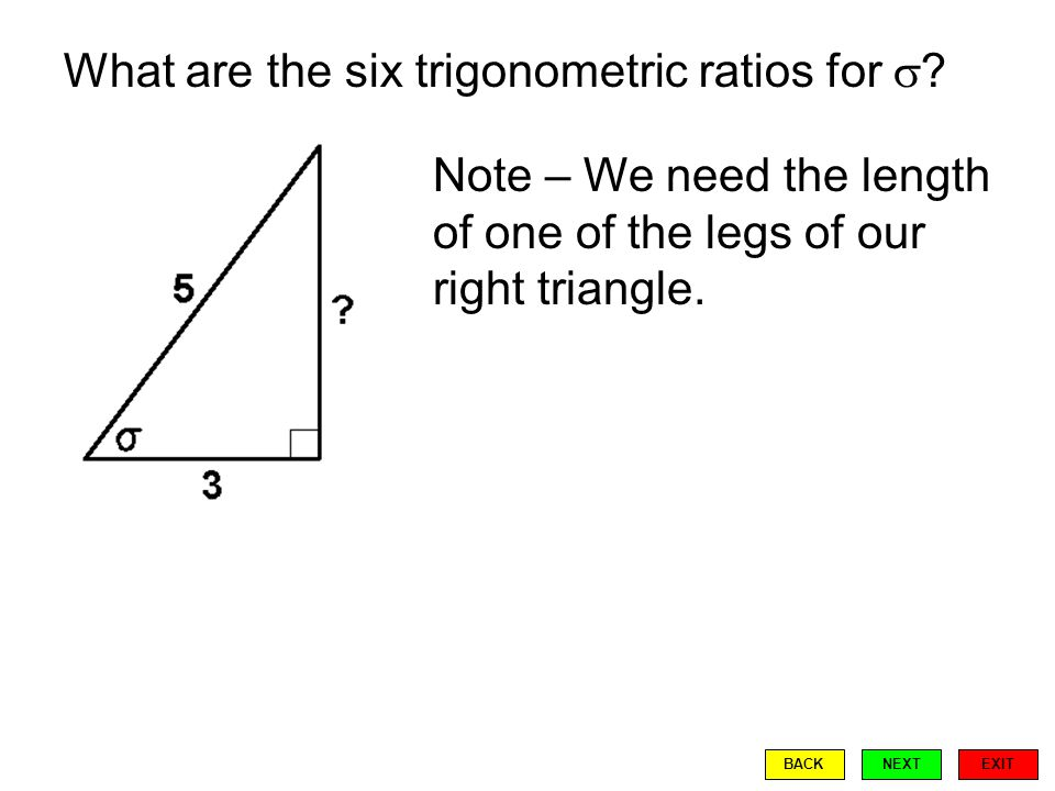 What are the six trigonometric ratios for  .