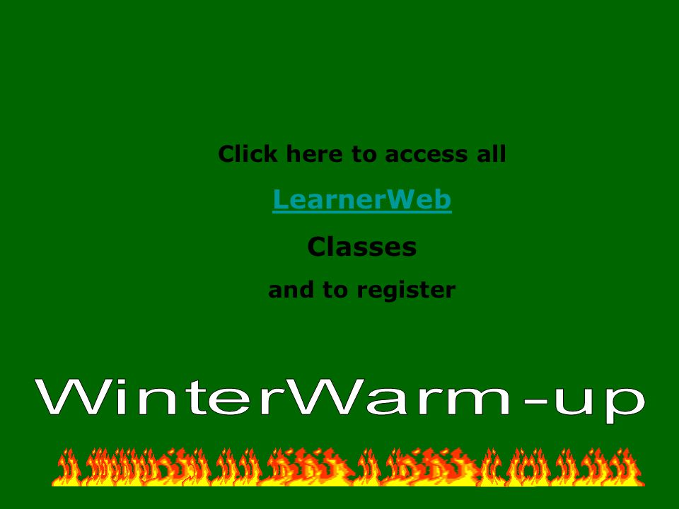 Click here to access all LearnerWeb Classes and to register