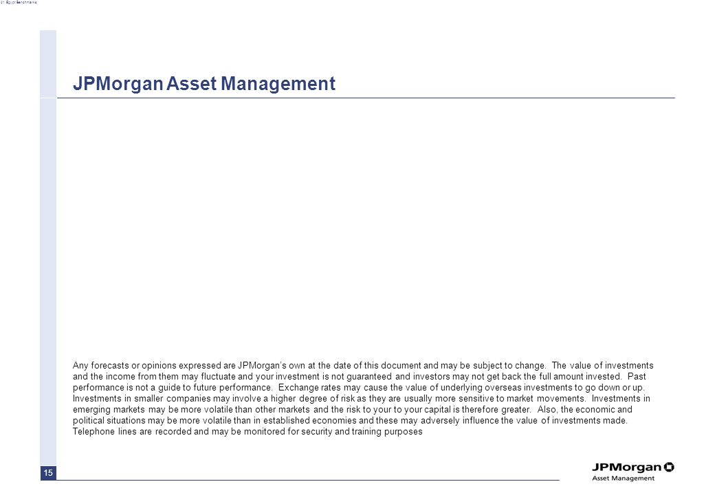 01 Egypt Benchmarks 15 Any forecasts or opinions expressed are JPMorgan's own at the date of this document and may be subject to change.