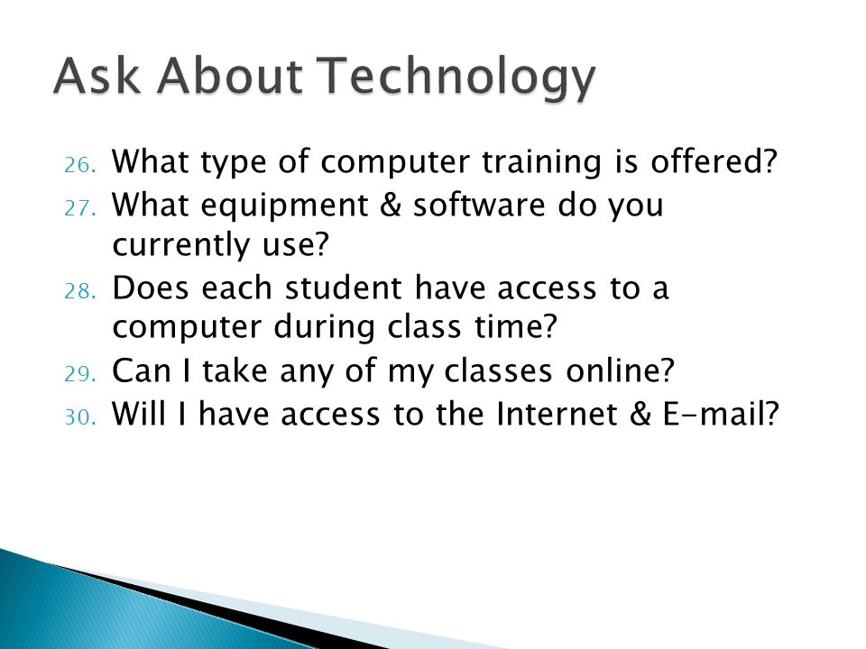 26. What type of computer training is offered. 27.