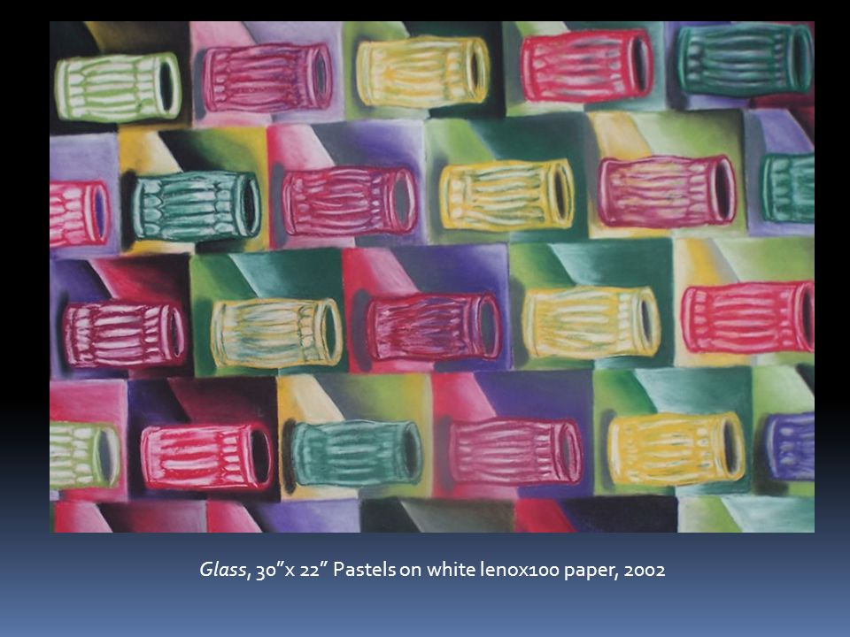 Glass, 30 x 22 Pastels on white lenox100 paper, 2002