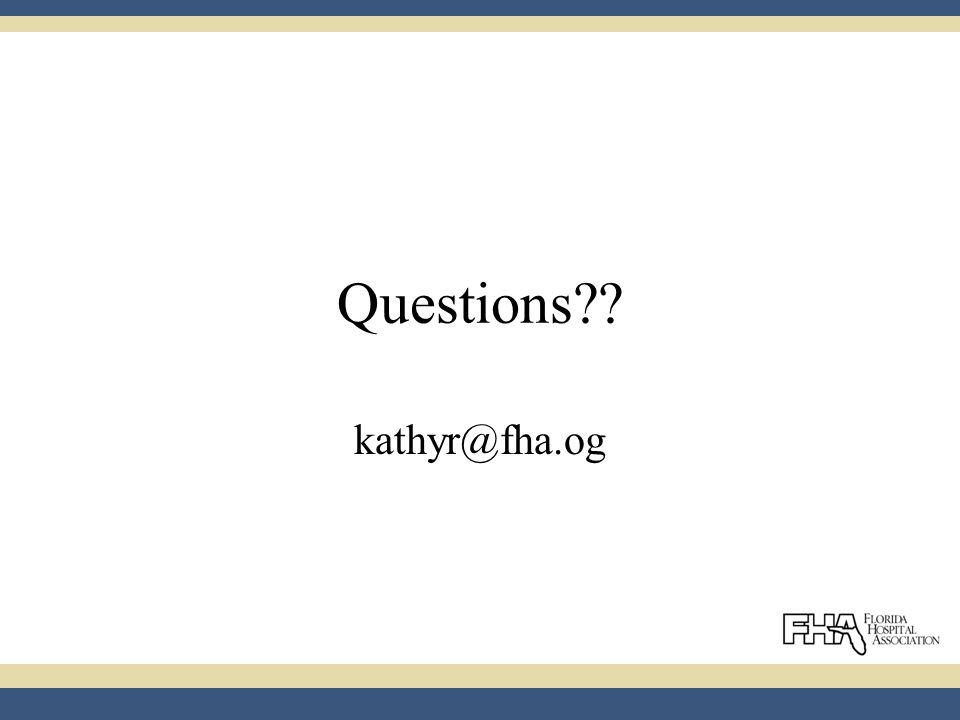 Questions kathyr@fha.og