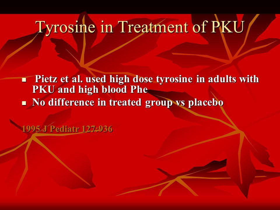 Tyrosine in Treatment of PKU Pietz et al.