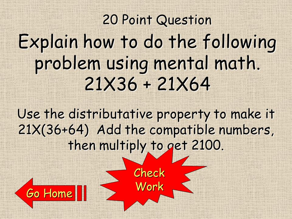 CheckWork The Associative Property of Addition.