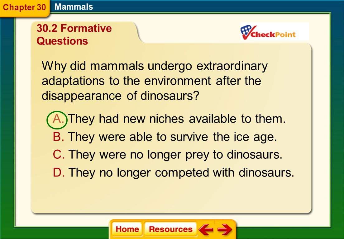 Which animals are cetaceans? Mammals A. deer and goats B. moles and shrews C. dolphins and whales D. manatees and dugongs 30.2 Formative Questions Cha