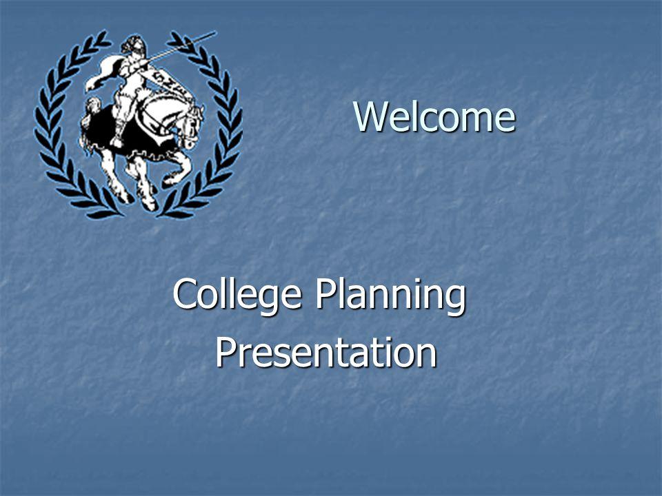 Welcome College Planning Presentation Presentation