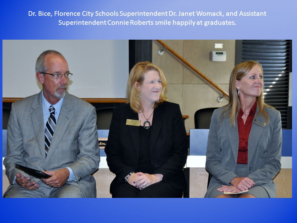 Dr. Bice, Florence City Schools Superintendent Dr.