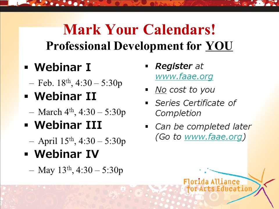 Mark Your Calendars. Professional Development for YOU  Webinar I –Feb.