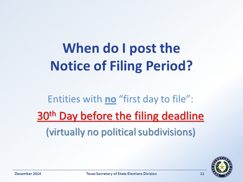When do I post the Notice of Filing Period.