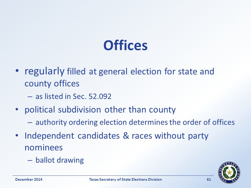 Offices regularly filled at general election for state and county offices – as listed in Sec. 52.092 political subdivision other than county – authori