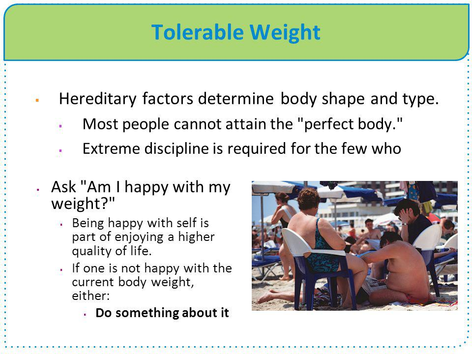 Tolerable Weight  Ask
