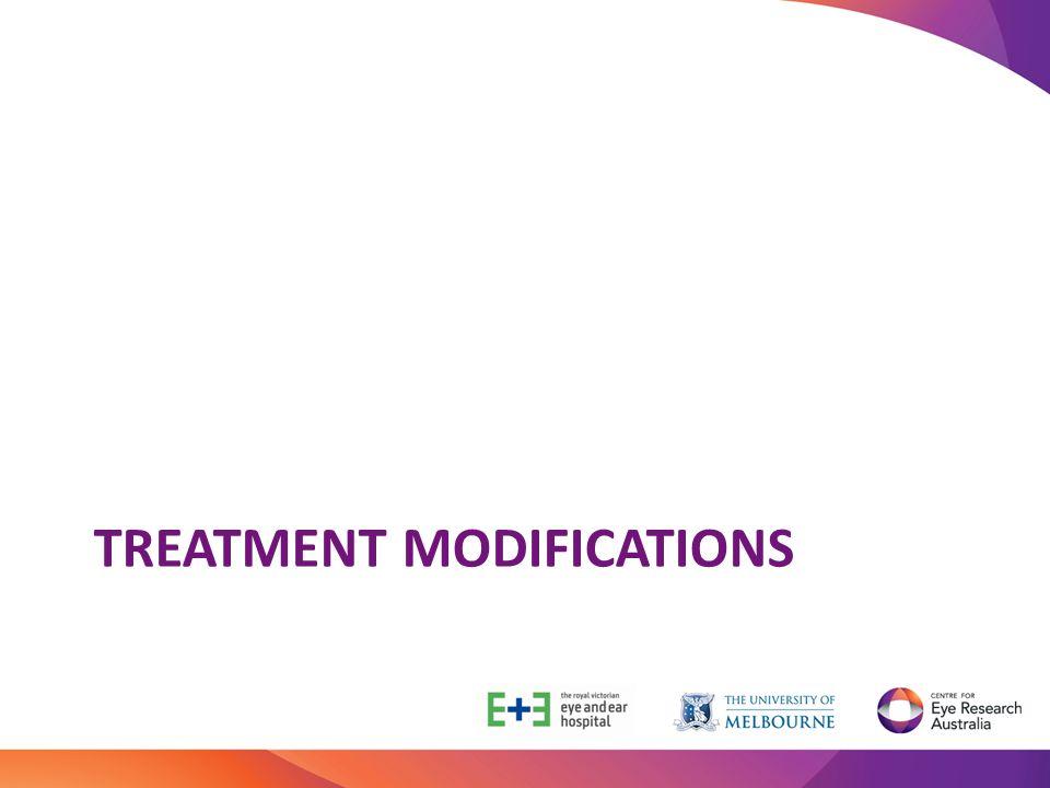 TREATMENT MODIFICATIONS
