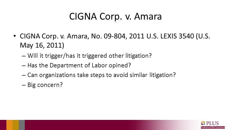 CIGNA Corp. v. Amara CIGNA Corp. v. Amara, No.