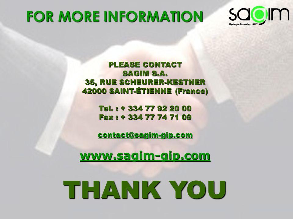 PLEASE CONTACT SAGIM S.A. 35, RUE SCHEURER-KESTNER 42000 SAINT-ÉTIENNE (France) Tel. : + 334 77 92 20 00 Fax : + 334 77 74 71 09 contact@sagim-gip.com