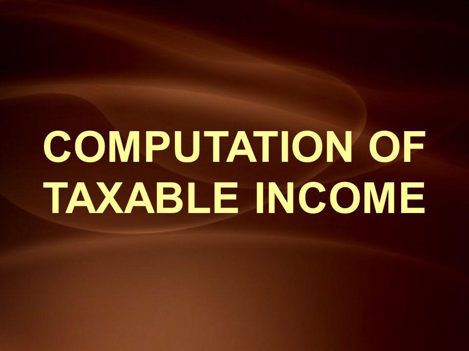 COMPUTATION OF TAXABLE INCOME