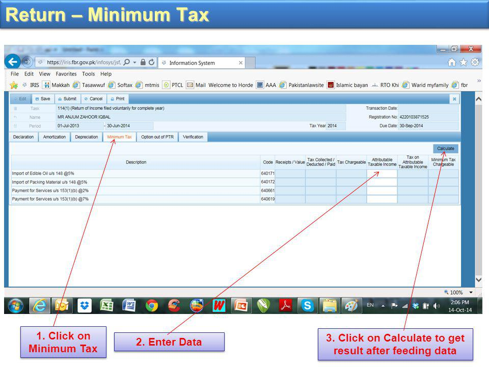 Return – Minimum Tax 3.Click on Calculate to get result after feeding data 1.