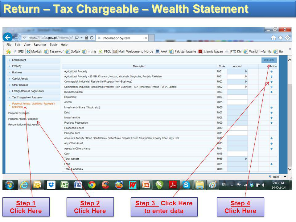 Return – Tax Chargeable – Wealth Statement Step 1 Click Here Step 2 Click Here Step 3 Click Here to enter data Step 4 Click Here
