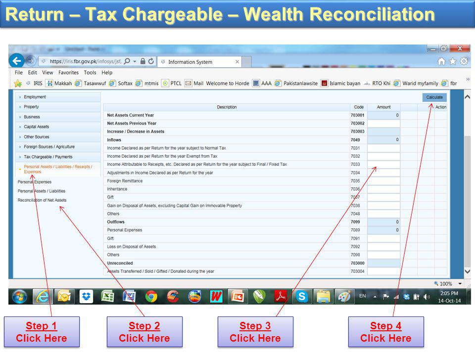 Return – Tax Chargeable – Wealth Reconciliation Step 1 Click Here Step 2 Click Here Step 3 Click Here Step 4 Click Here