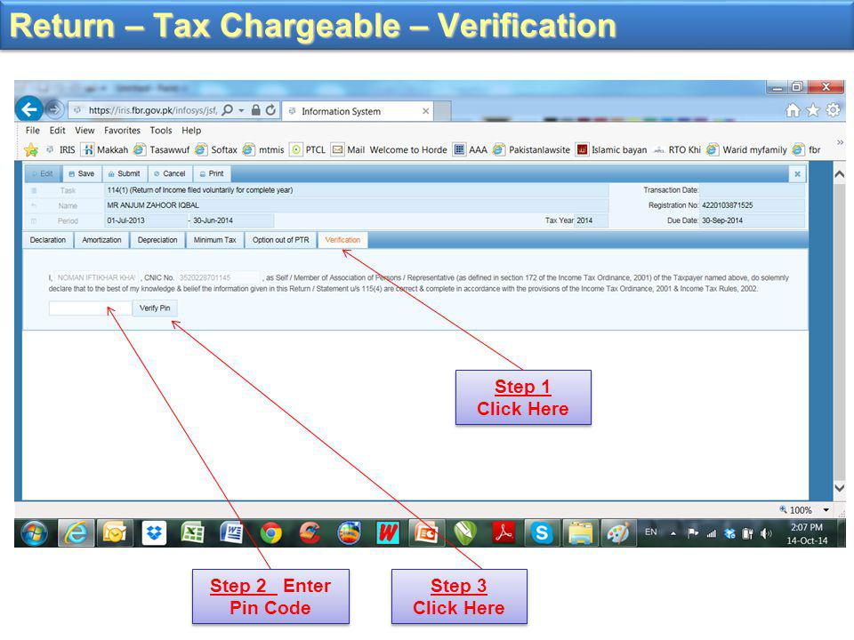 Return – Tax Chargeable – Verification Step 1 Click Here Step 2 Enter Pin Code Step 3 Click Here