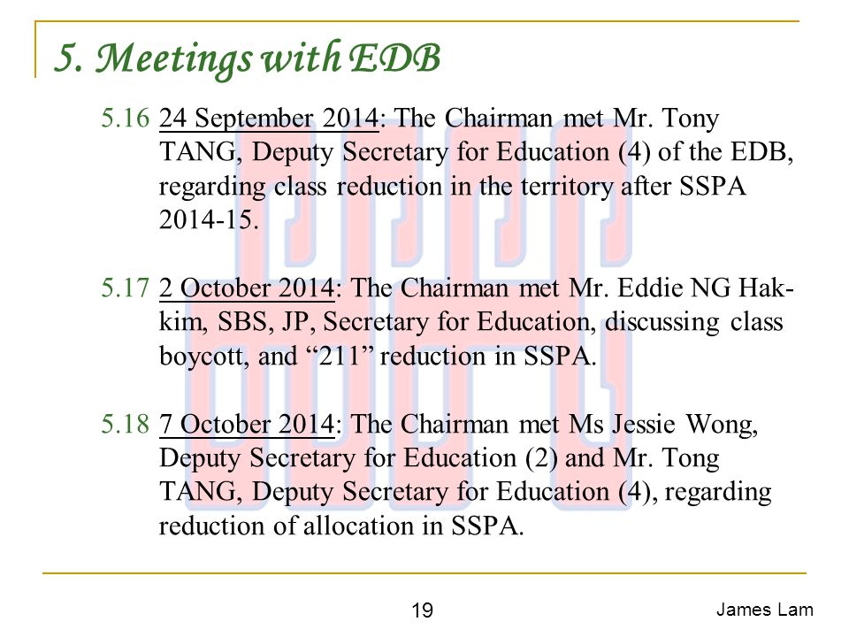 5. Meetings with EDB 5.1624 September 2014: The Chairman met Mr.