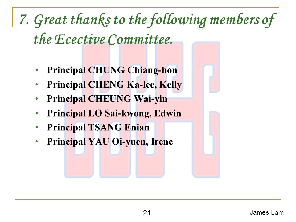 7. Great thanks to the following members of the Ecective Committee.