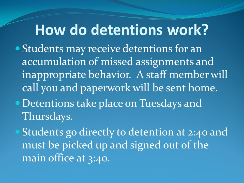 How do detentions work.