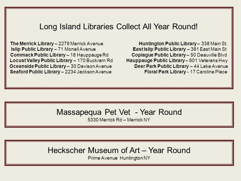 Long Island Libraries Collect All Year Round.