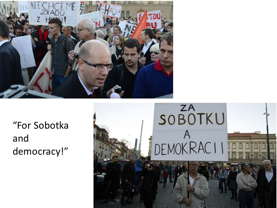 For Sobotka and democracy!